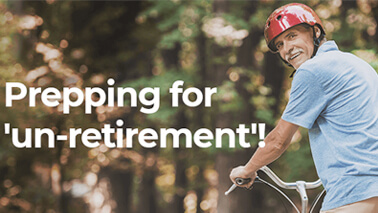 #Un-retirement- Are you ready for it?
